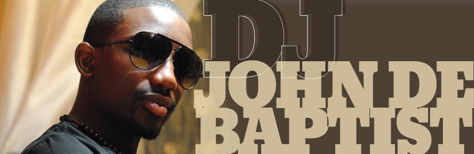 DJ John De Baptist